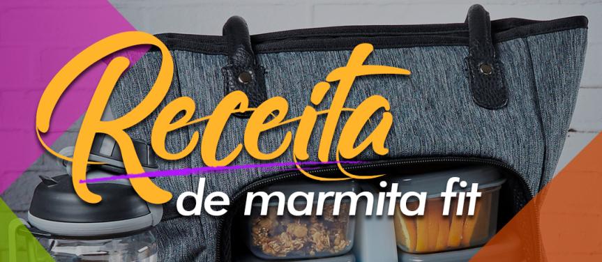 VIDA SAUDÁVEL | Receitas deliciosas de MarmitaFit